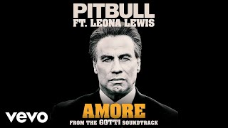 Pitbull, Leona Lewis   Amore (from The