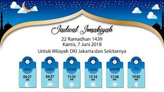 Download Video Jadwal Imsakiyah 7 Juni 2018 MP3 3GP MP4