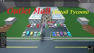 Epic Outlet Mall! Retail Tycoon // Timelapse Roblox