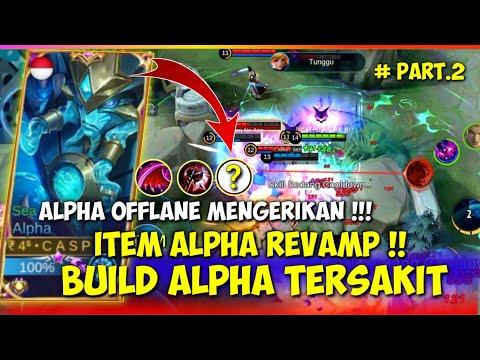 REVAMP ! INI BUILD ALPHA TERSAKIT 2021 - ITEM ALPHA REVAMP TERSAKIT MOBILE LEGENDS