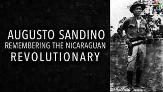 Who was Augusto Sandino?