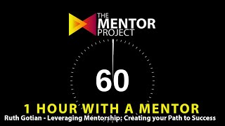 Leveraging Mentorship - Ruth Gotian