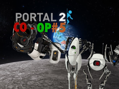 portal 2 co-op #5: That was Satisfying - CND