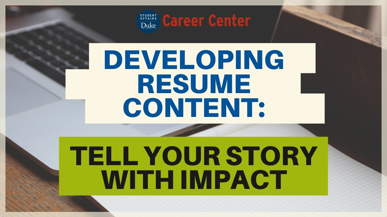 developing resume content how to tell your story with impact youtube