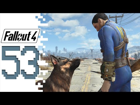 Fallout 4 - EP53 - What A Way To Go