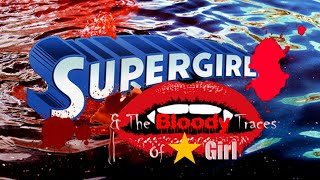 WON YouTube Presents-Supergirl & The Bloody Traces of Stargirl (Fan Film)