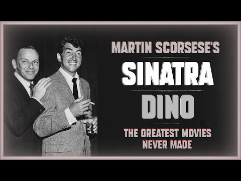 Martin Scorsese's ''SINATRA'' - The Greatest Movies Never Made !