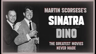 Martin Scorsese's ''SINATRA'' - The Greatest Movies Never Made !