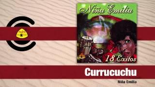 La Niña Emilia - Currucuchu (Audio)   Felito Records