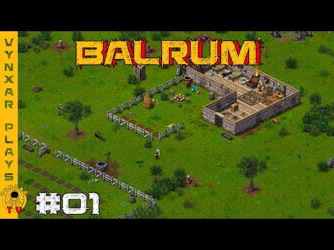 Let's play Balrum - an interesting blend of old school RPG with sandbox mechanics - #01