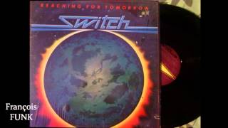 Switch - Reaching For Tomorrow (1980) ♫