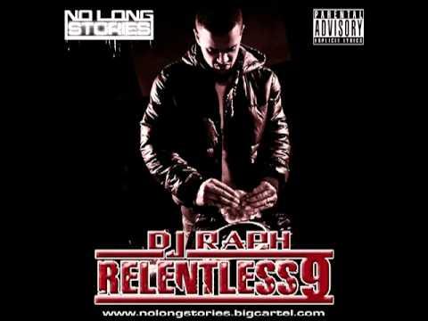 DJ Raph Relentless 6,7,8 and 9!