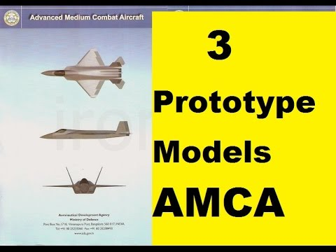AMCA (Advanced Medium Combat Aircraft) 3 Prototypes are in Final Design Stage