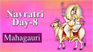 Navratri Day 8   Mahagauri Mata   महागौरी   Navratri Special Video   Navratri Day 8 Details 2020
