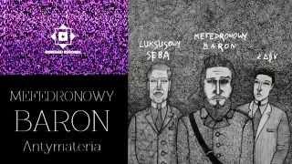 Mefedronowy Baron - Intro (feat. Luksusowy Seba)