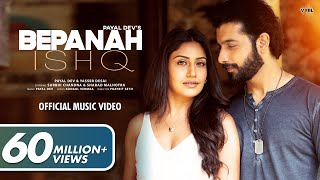 Bepanah Ishq (Official Video) Payal Dev, Yasser Desai | Surbhi Chandna, Sharad Malhotra | Kunaal V