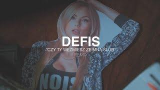 Defis - Czy Ty weźmiesz ze mną ślub (Fair Play & CandyNoize Remix)