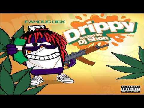 Famous Dex - Drippy [Full Mixtape]