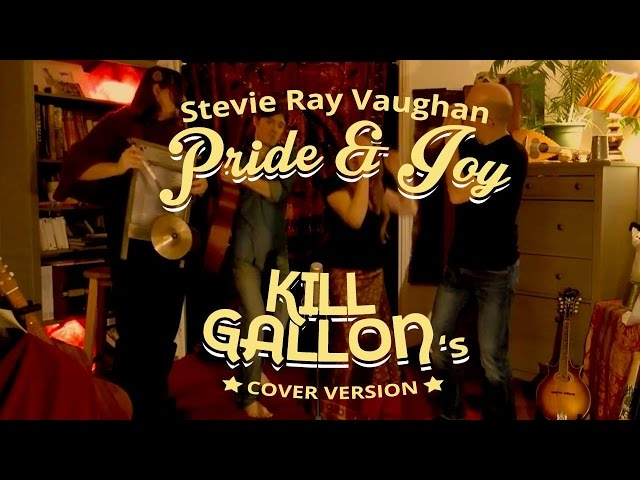 Kill Gallon - Pride & Joy