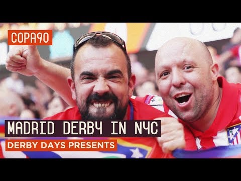The Madrid Derby Is Coming To NYC   Derby Days Presents...