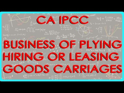 CA IPCC PGBP 73   Business of plying, hiring or Leasing goods carriages   Section 44AE