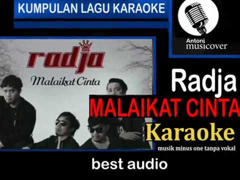 radja-malaikat cinta (karaoke) musik tanpa vokal
