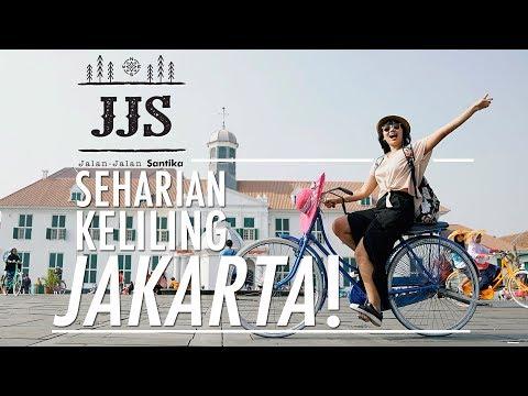 JALAN JALAN SANTIKA #3: SEHARIAN KELILING JAKARTA   EXPLORE JAKARTA