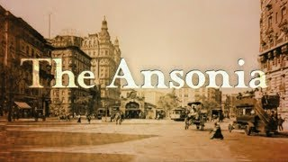 """""""the Ansonia"""" ... Timeless Splendor - The Fantastic Story Of The Old Ansonia Hotel In New York City"""