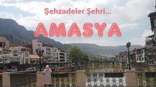 Karadeniz Turu 19. Bölüm Şehzadeler Şehri Amasya(Yeşil Irmak-Milli Mücadele-Harşena Kalesi)