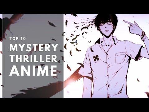 Top 10 Mystery Thriller Anime
