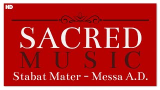 Sacred Music - Stabat Mater and Messa A.D.   Sacred Classical Choir Music