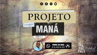 Projeto Maná | Igreja Presbiteriana do Rio | 20.04.21