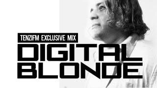 The Digital Blonde - Tenzi FM Exclusive Guest Mix