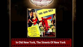 In Old New York, The Streets Of New York (The Red Mill)