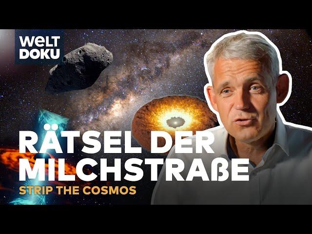 RÄTSEL der MILCHSTRAßE - Strip the Cosmos | HD Doku