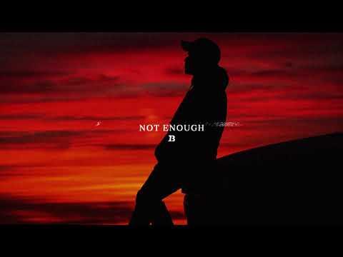 Ivan B - Not Enough (Audio)