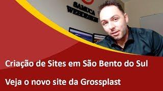 Novo Site Profissional da Grossplast - Criação de Sites em São Bento do Sul - Samuca Webdesign