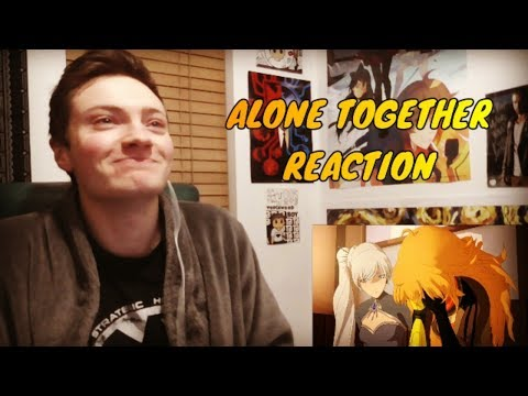 RWBY: VOLUME 5 CHAPTER 8 - ALONE TOGETHER REACTION