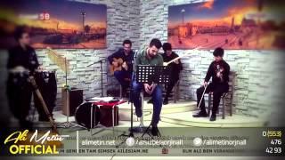 Ali Metin - Sen Yarim İdun (Canlı) 2015 Resimi