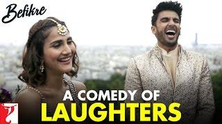 A Comedy of Laughters   Behind The Scenes   #Befikre   Ranveer Singh   Vaani Kapoor