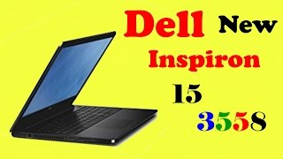 Dell new inspiron 15 3558 our opinion in hindi with specs