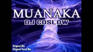 Dj Coslow - Muanaka (Original Mix)