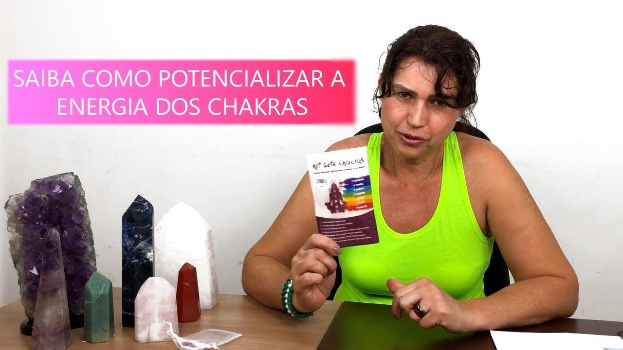 SAIBA COMO POTENCIALIZAR A ENERGIA DOS CHAKRAS!