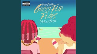 Gucci Flip Flops Feat Lil Yachty