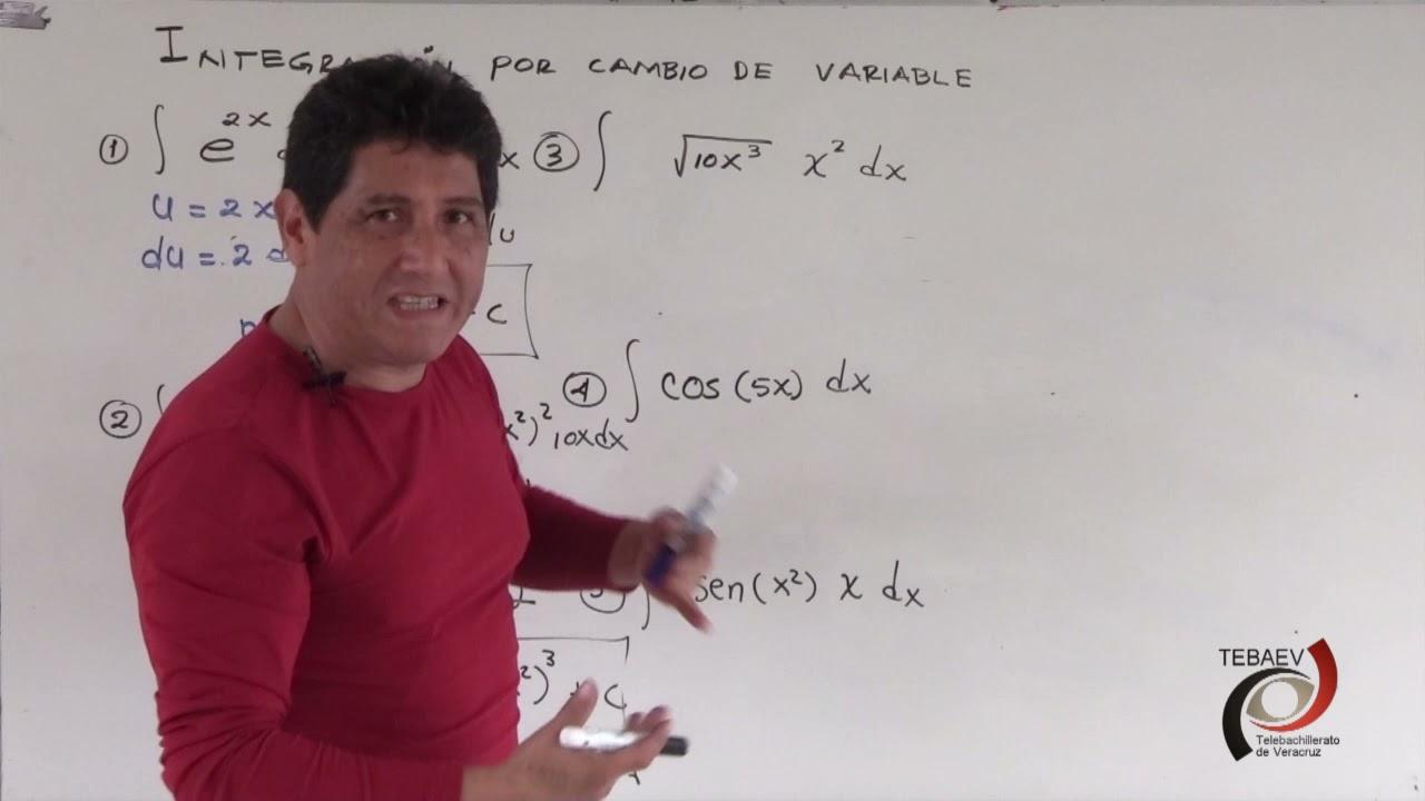 Integración por cambio de variable.