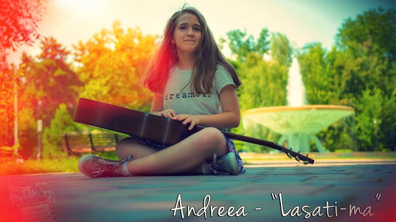 Andreea Marcu - Lasati-ma [official video]