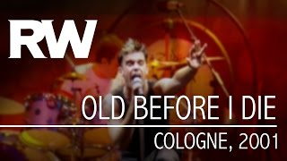 Video Robbie Williams | Old Before I Die | Live In Cologne 2001 download MP3, 3GP, MP4, WEBM, AVI, FLV Juli 2018