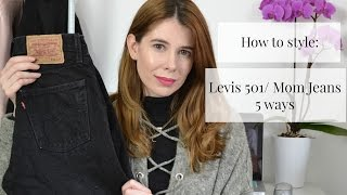 How to Style | Levis 501/ Mom Jeans 5 ways