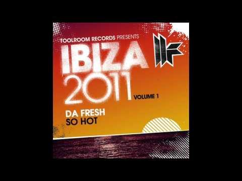 Da Fresh - So Hot (Toolroom Records)