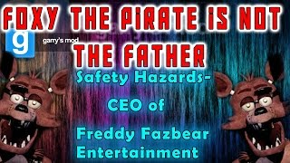 Foxy the Pirate is NOT the FATHER!-CEO of  Fazbear Entertainment!-Five Nights At Freddy
